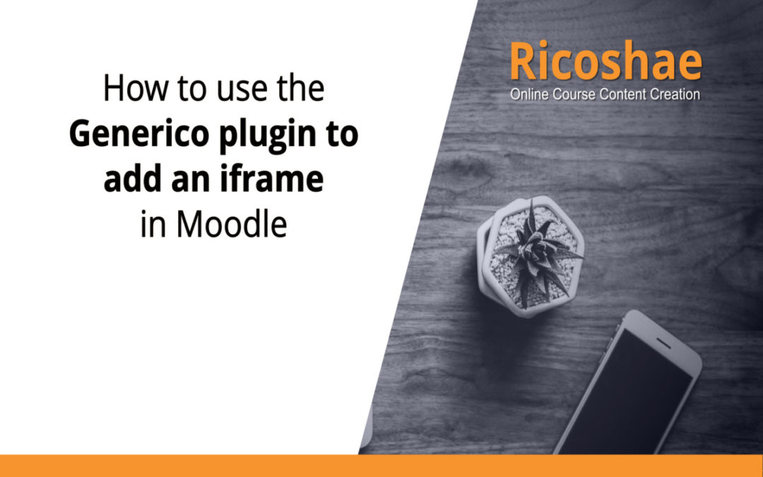 How to use the Generico plugin to add an iframe in Moodle