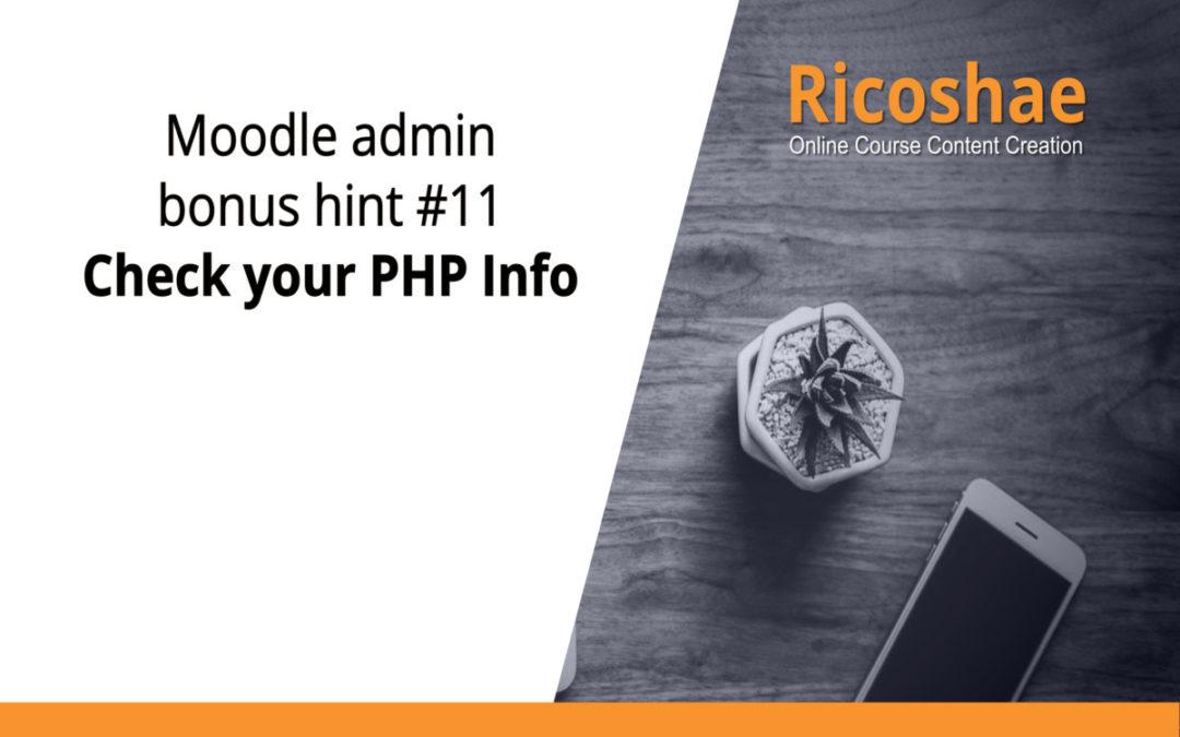 Moodle admin bonus hint #11 Check your PHP Info
