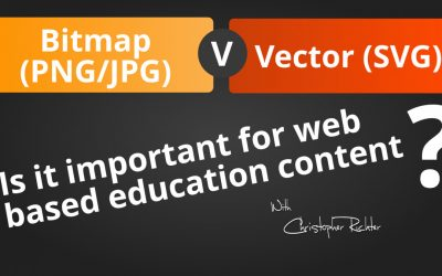BITMAP Vs VECTOR – Why they are Relevant to Online Education Web Content